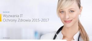 Wyzwania IT Ochrony Zdrowia 2015-2017 pod naszym patronatem